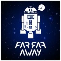 Far Far Away/remix from Star Wars